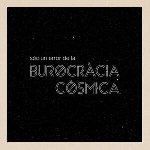 Burocràcia còsmica T-shirts