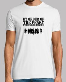 By order the Peaky Fuking Blinders