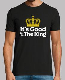 c39est bon d39être le roi