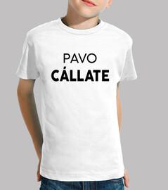 Cállate Pavo