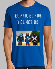 Camisa El pro, el nob y el metido