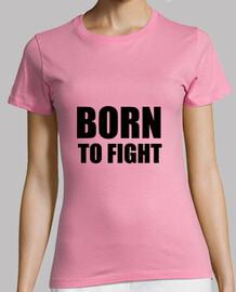 camisa nacido para luchar