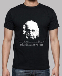 Camiseta / Einstein Fake Quote