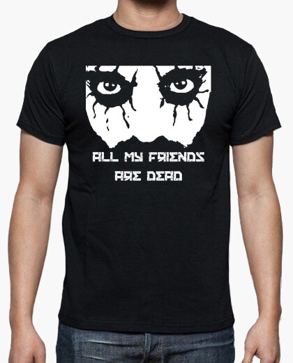 Camiseta All My Friends Are Dead Turbonegr