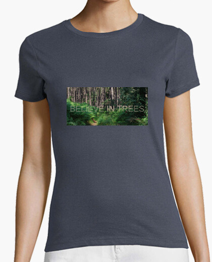 Camiseta Believe in Trees