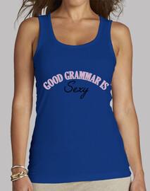 Camiseta Chica Good Grammar is Sexy