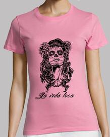 Camiseta chica La vida loca