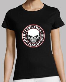 Camiseta chica Live free-Ride hardcore