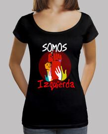 Camiseta chica Somos Izquierda