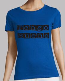 Camiseta chica Tengo Sueño