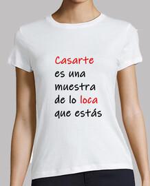 Camiseta con frases para despedida de solteras 1