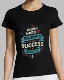 camiseta de la mujer trabajar duro