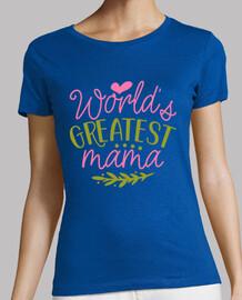 Camiseta de mujer con mensaje mejor mama del mundo