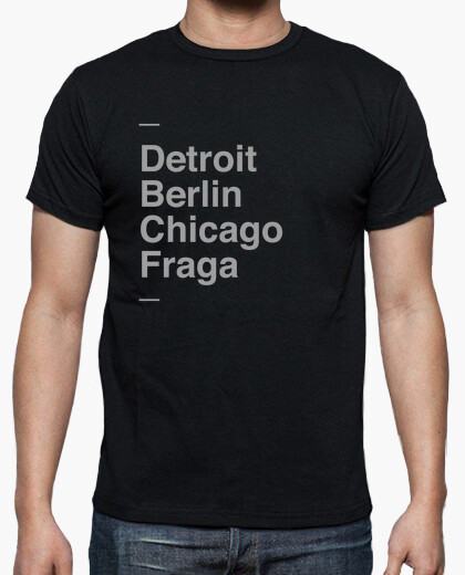 Camiseta Detroit, Berlin, Chicago, Fraga