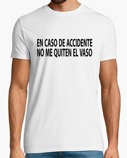 Camiseta En caso de accidente no me quiten el vaso