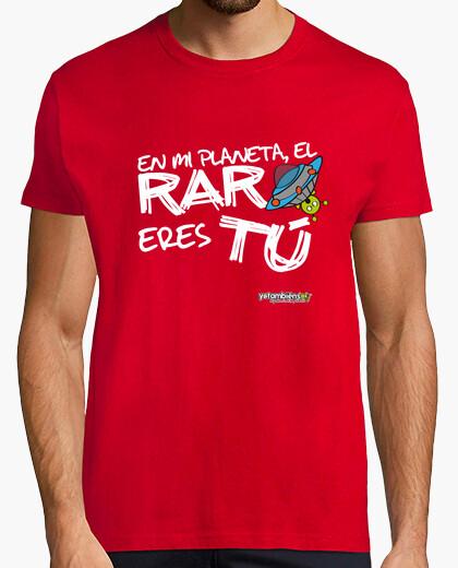 Camiseta En mi planeta el raro eres tu