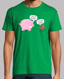 Camiseta Eres un Bombón... ¡Y tú un cerdo!