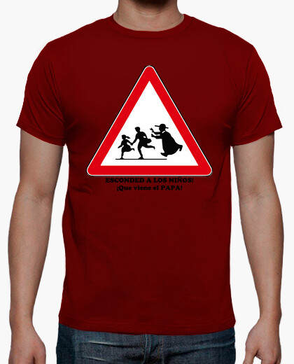 Camiseta Esconded a los niños que viene el papa friki