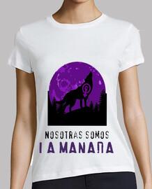 Camiseta Feminista: Nosotras somos LA MANADA