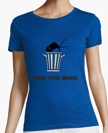 Camiseta Free your mind throw your tv