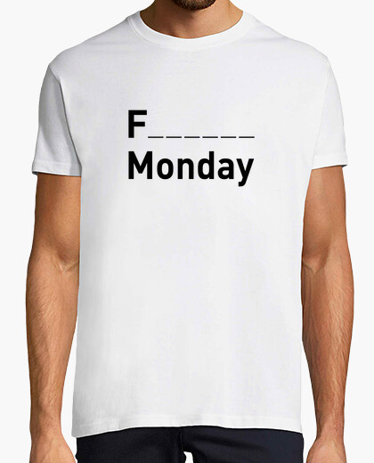 Camiseta Fucking Monday P