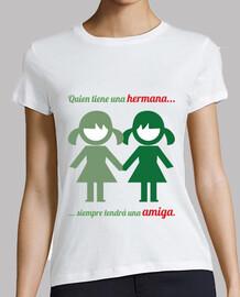 Camiseta hermana-hermana, amiga
