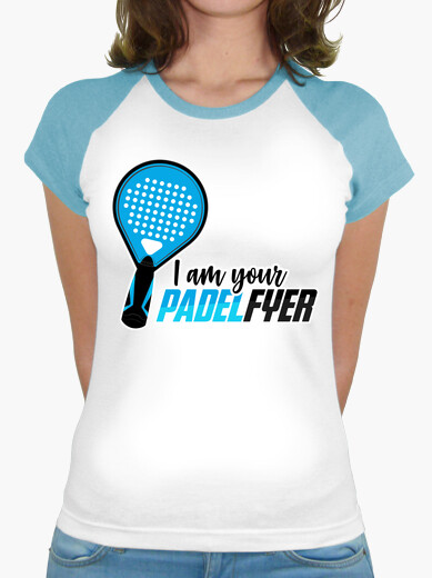 Camiseta I am your PadelFyer