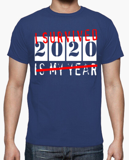 Camiseta I survived 2020 - The year of the...
