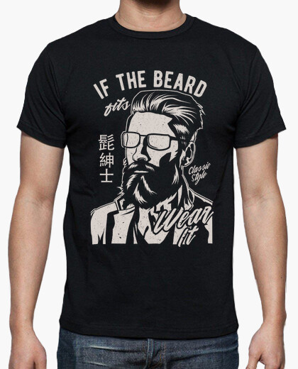 Camiseta If the Beard Fits