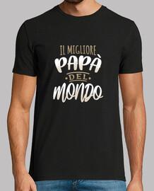Camiseta Il migliore papa del mondo