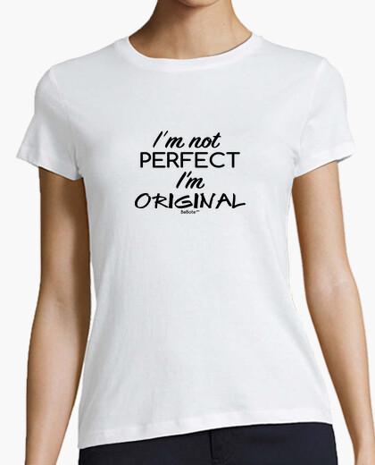 Camiseta I'm not perfect, I'm ORIGINAL...