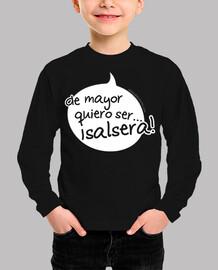 camiseta infantil bocaadillo de mayor quiero ser salsera
