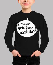 camiseta infantil bocadillo de mayor quiero ser salsero