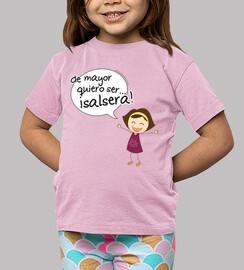 camiseta infantil de mayor quiero ser salsera, chica
