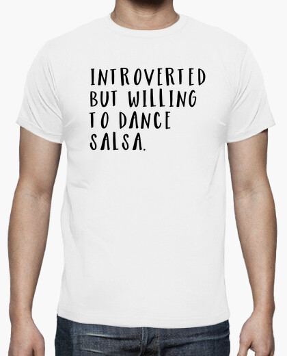 Camiseta Introvert but willing to dance salsa