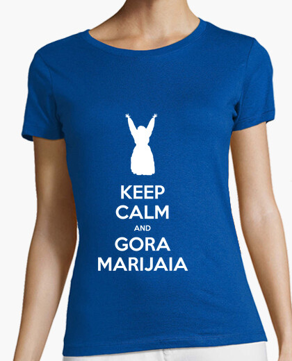 Camiseta KEEP CALM and GORA MARIJAIA (azul para neska)