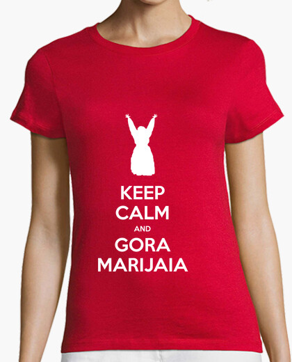 Camiseta KEEP CALM and GORA MARIJAIA (rojo para neska)