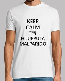 Camiseta keep calm hijueputa malparido