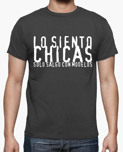 Camiseta Lo siento Chicas