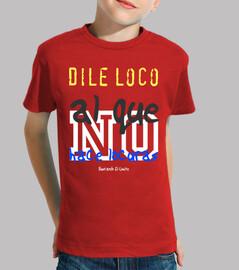 Camiseta Locura - Buscando el Límite Niño
