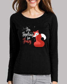 "Camiseta manga larga ""I'm feeling so Foxy"""