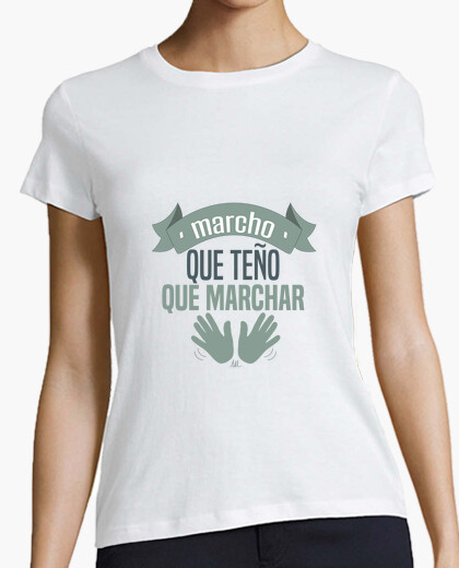 Camiseta marcho. Mujer