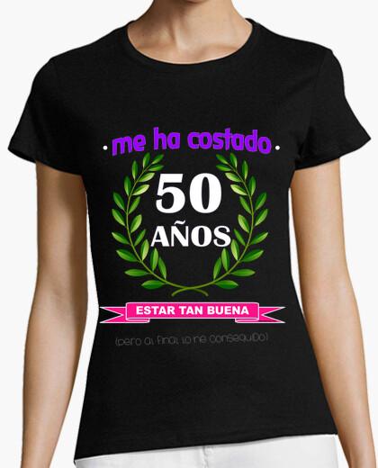 Camiseta Me ha costado 50 años estar tan...