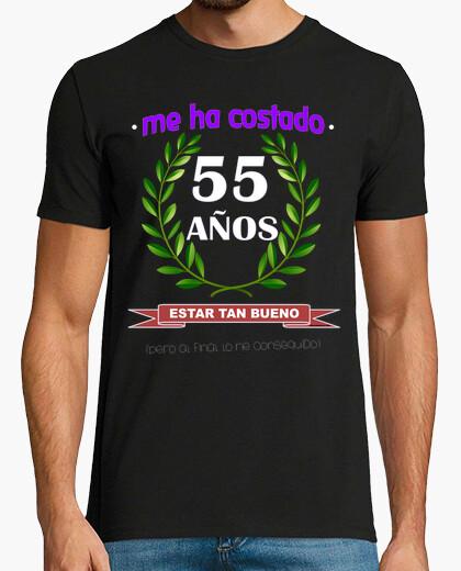 Camiseta Me ha costado 55 años estar tan...