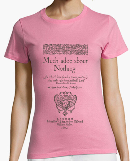 Camiseta Much Ado About Nothing (light Tees)