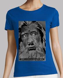 Camiseta Mujer - Corred Insensatos