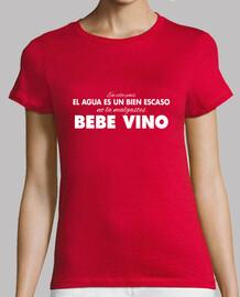 "Camiseta mujer ""Bebe Vino"" (fondos oscuros)"