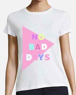 Camiseta mujer manga corta No Bad Days