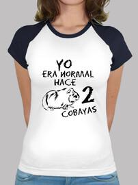 Camiseta mujer Yo era normal hace 2 cobayas BICOLOR