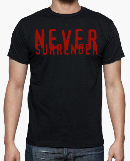 Camiseta NEVER SURRENDER